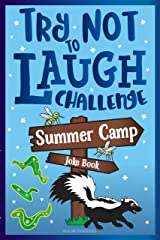 Try Not to Laugh Challenge Summer Camp Joke Book Kindle Edition
