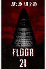 FLOOR 21 Kindle Edition