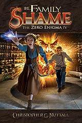 The Family Shame (The Zero Enigma Book 4)