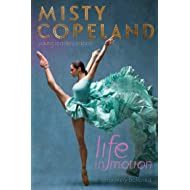 Life in Motion: An Unlikely Ballerina Young Readers Edition