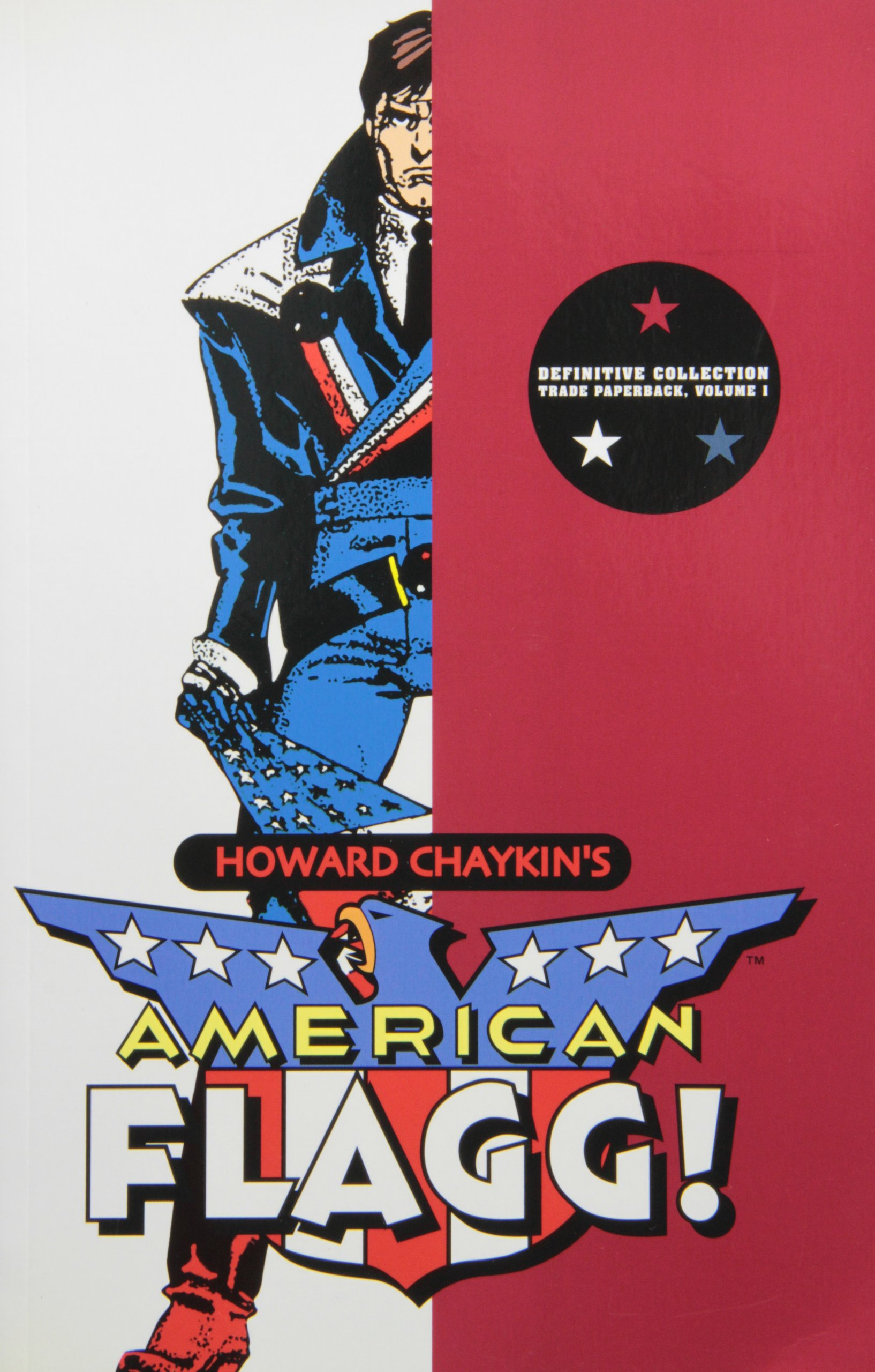 American Flagg! Volume 1