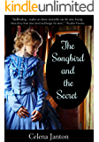 The Songbird and the Secret (Of Time and Eternity Book 1)