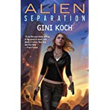 Alien Separation (Alien Novels)