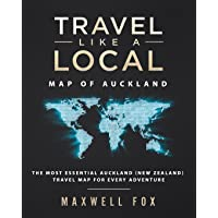 Travel Like a Local - Map of Auckland: The Most Essential Auckland (New Zealand) Travel Map for Every Adventure