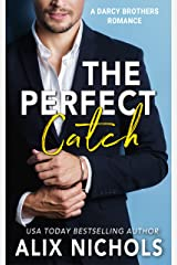 The Perfect Catch: A sports romance (The Darcy Brothers Book 3) Kindle Edition