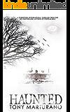 Haunted: An Epic Supernatural Thriller