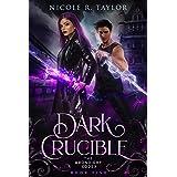 Dark Crucible (The Arondight Codex Book 5)