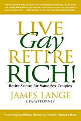 Live Gay, Retire Rich Kindle Edition