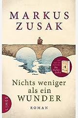 Nichts weniger als ein Wunder: Roman (German Edition) Kindle Edition