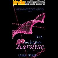 DNA: Um Lar para Karolyne