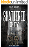 Shattered City: (A litRPG/LitFPS book) (Call of Reality Book 1)