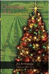 Christmas is a Season! 2008 Kindle Edition