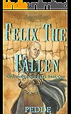 Felix the Fallen (Order of Ghosts Saga Book 1)