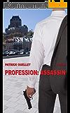Profession : assassin: Thriller