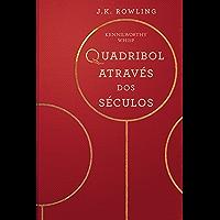 Quadribol Através dos Séculos (Biblioteca Hogwarts Livro 2)