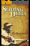 Sliding Delta: A NOVEL