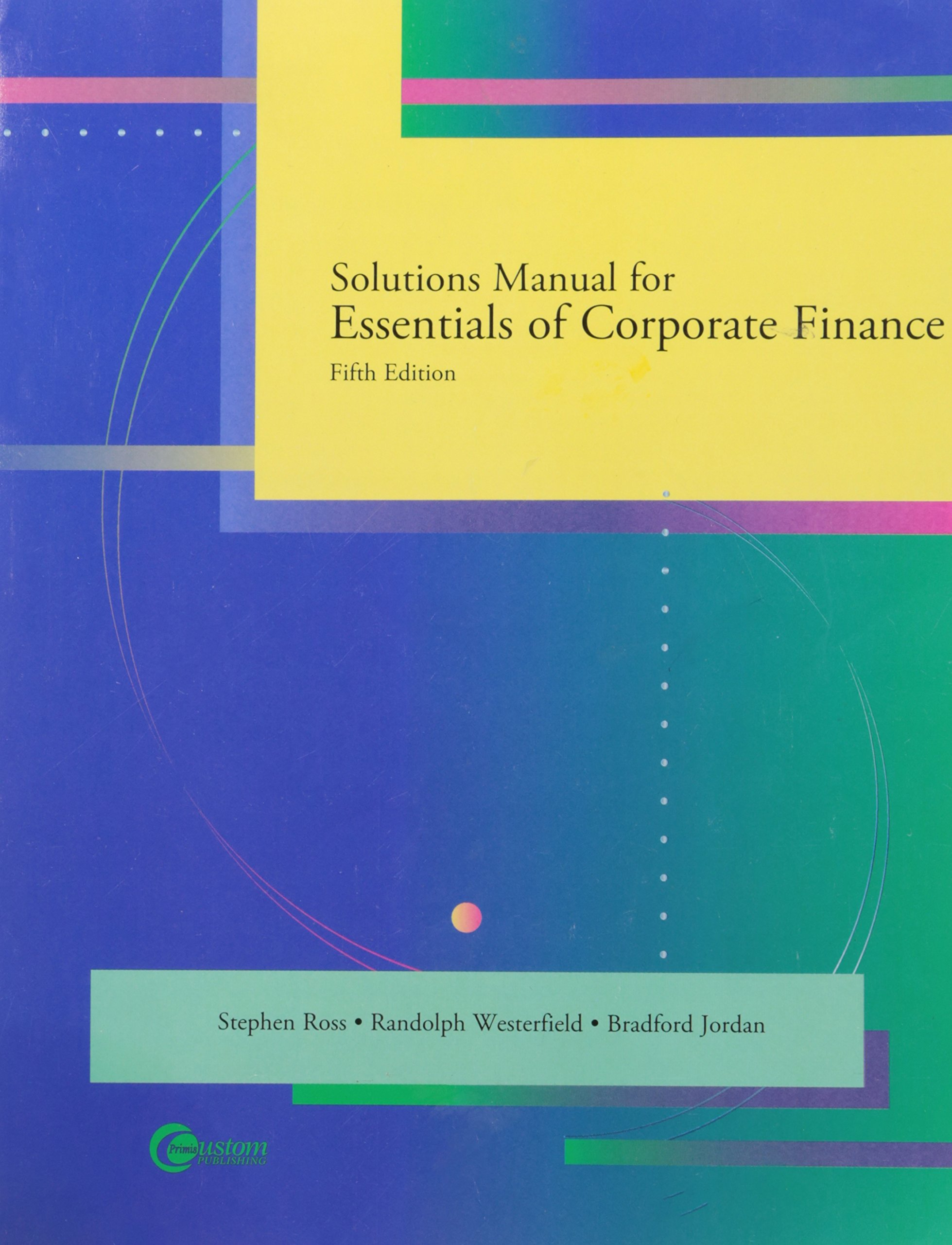 Amazon.com: Solutions Manual for Essentials of Corporate Finance, 5e  (9780073279237): Books