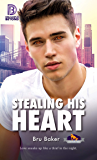 Stealing His Heart (Dreamspun Beyond Book 36)