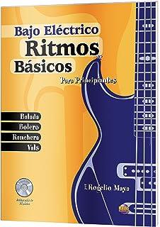 Ritmos Basicos - Bajo Electrico: Para Principiantes (Spanish…