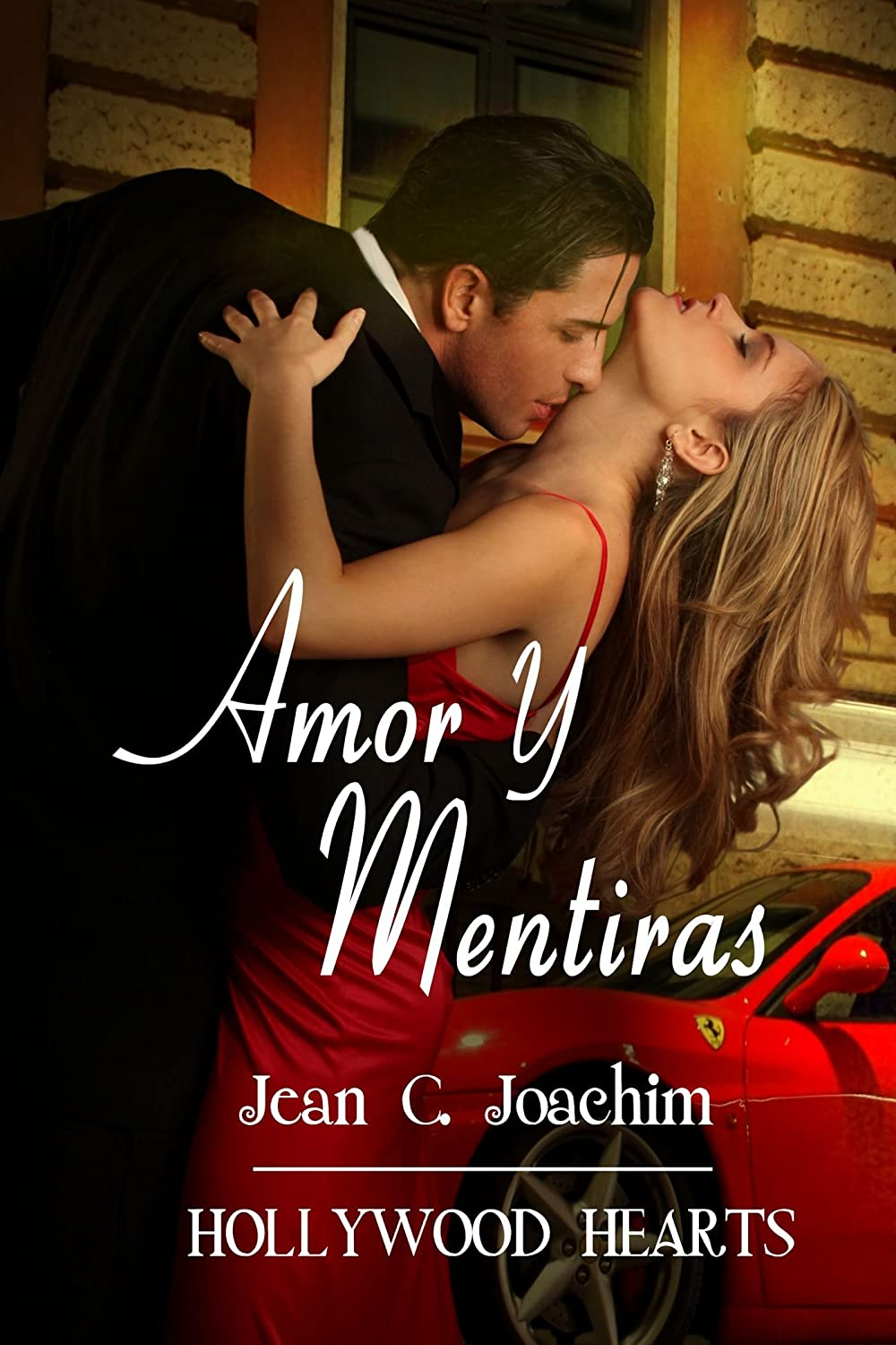 Amor y Mentiras (Hollywood Hearts nº 6) eBook: Joachim, Jean ...