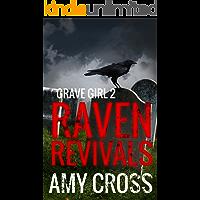 Raven Revivals (Grave Girl Book 2)