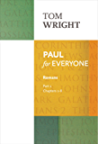 Paul for Everyone: Romans Part 1 (New Testament for Everyone)