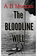 The Bloodline Will (Second Chance Investigations Book 2) Kindle Edition