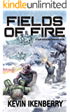 Fields of Fire (Rise of the Peacemakers Book 2)