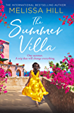 The Summer Villa: a feel good summer novel about friendship, love and family from the international bestselling author