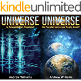 Universe (2in1): Is Teleportation Possible? and Do Parallel Universes Really Exist? (English Edition)