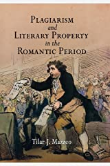 Plagiarism and Literary Property in the Romantic Period (Material Texts) (English Edition) eBook Kindle