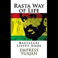 Rasta Way of Life: Rastafari Livity Book (English Edition)