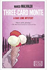 Three-Card Monte (The Bar Lume Mysteries Book 2) Kindle Edition
