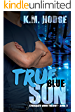 True Blue Son (The Syndicate-Born Trilogy Book 3)
