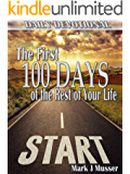 The First 100 Days of the Rest of Your Life: Daily Devotional