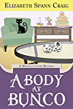 A Body at Bunco (Myrtle Clover Mysteries Book 8) (English Edition)
