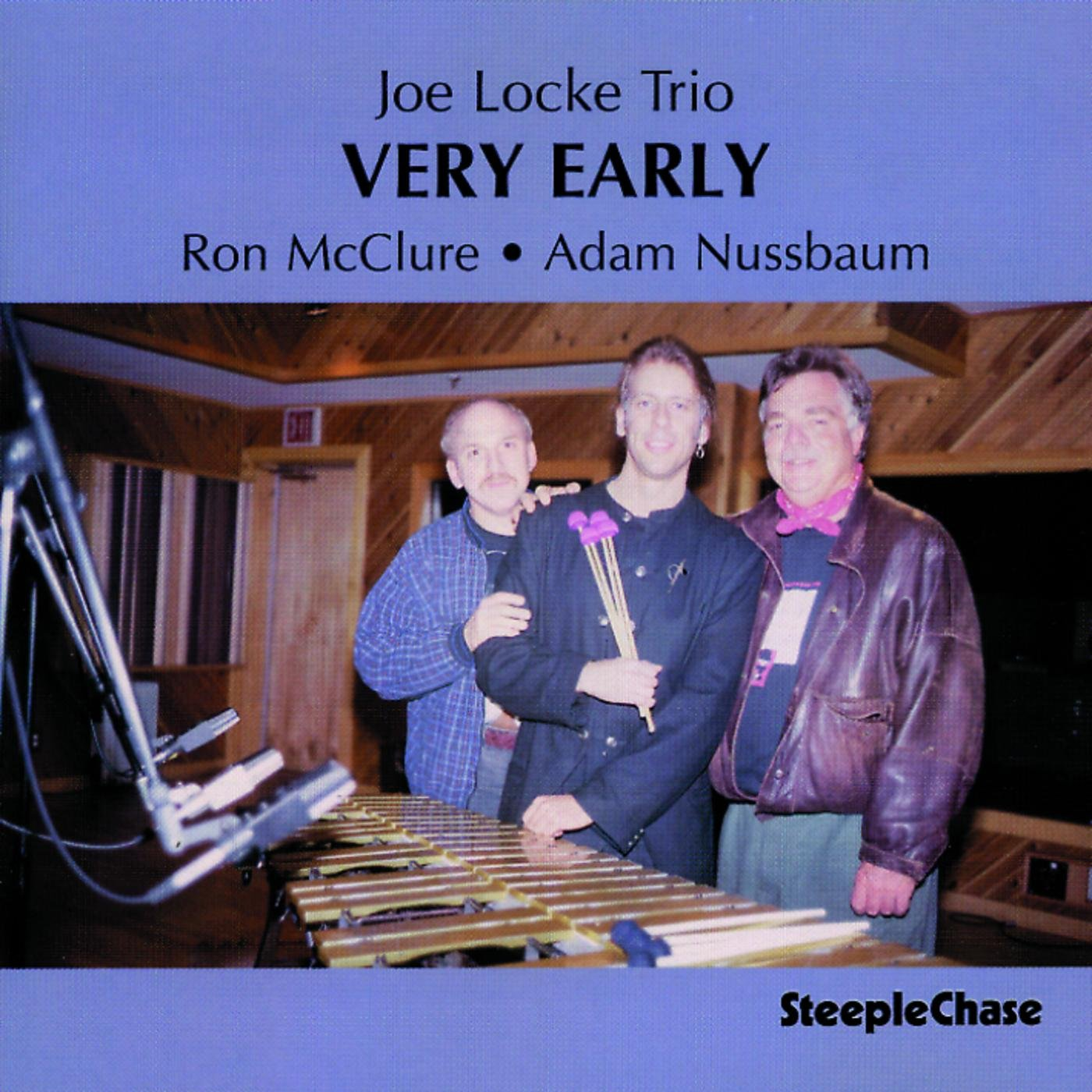 Joe Locke Trio - Very Early