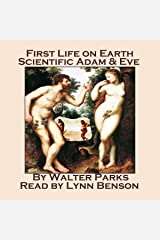 First Life on Earth, Scientific Adam & Eve Audible Audiobook