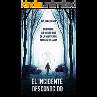 El Incidente Desconocido