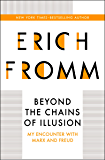 Beyond the Chains of Illusion: My Encounter with Marx and Freud
