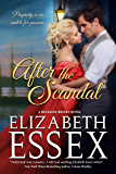After the Scandal (Reckless Brides Book 3)