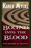 Bound into the Blood - A Virginian in Elfland (The Hounds of Annwn Book 4)