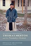 Thomas Merton and the Noonday Demon: The Camaldoli Correspondence