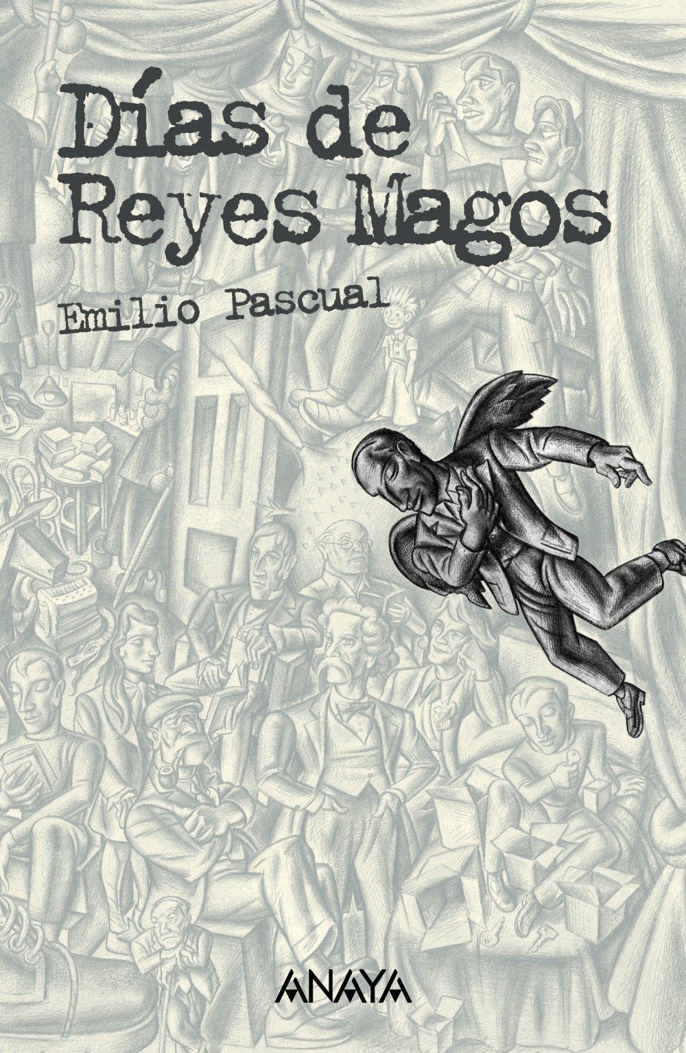 Días de Reyes Magos (Literatura Juvenil (A Partir De 12 Años) - Leer Y Pensar)