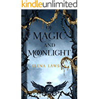 Of Magic and Moonlight: A Reverse Harem Paranormal Romance (Arcane Arts Academy Book 2)