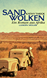 Sandwolken: Ein Roman aus Afrika