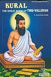 Kural: The Great Book of Tiru-Valluvar