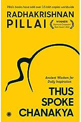 Thus Spoke Chanakya Kindle Edition