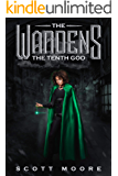 The Wardens: The Tenth God