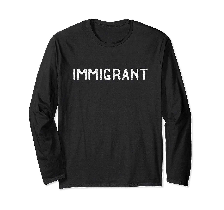 Immigrant Shirt